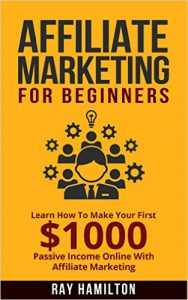 Learn How To Make Your First $1000 Passive Income Online (affiliate marketing for beginners, make money online, affiliate program, internet marketing, work from home)