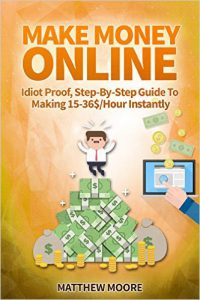 Make Money Online Idiot Proof