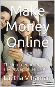 Make Money Online The Internet Never Sleeps