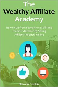 The Wealthy Affiliate Academy book