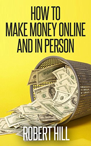 Make Money Online and In Person